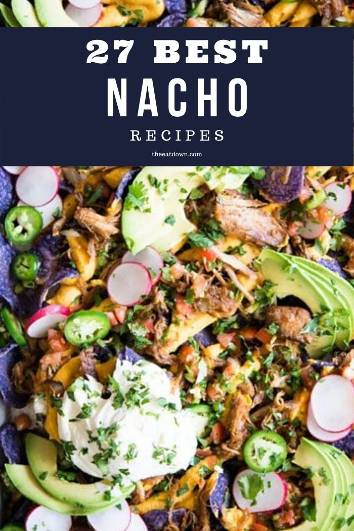 Best Nacho Recipes & Ideas