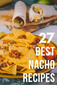 Best Nacho Recipes Pinterest