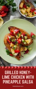 Grilled Honey-Lime Chicken with Pineapple Salsa Pinterest