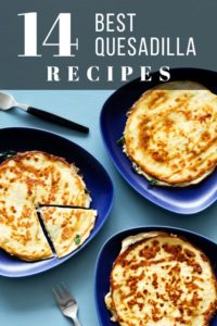 best quesadilla recipes pinterest