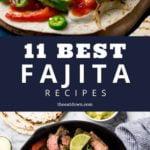 Best Fajita Recipes