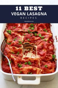 best vegan lasagna recipes