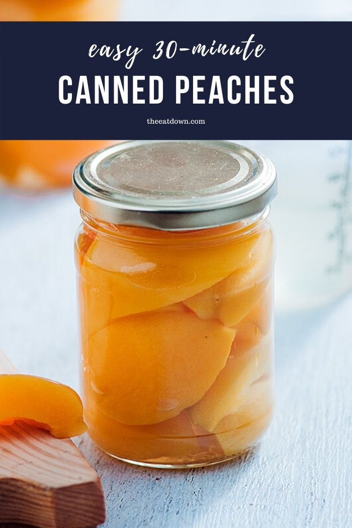 Easy 30-Minute Canned Peaches Recipe