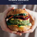 best vegan burger recipes pinterest