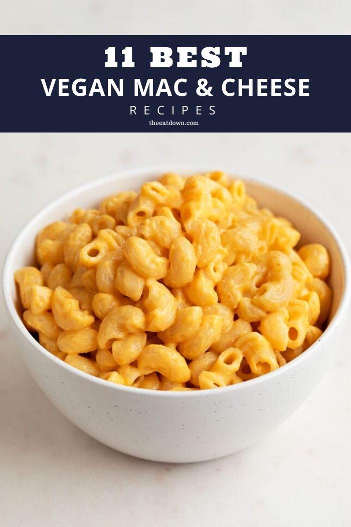 Best Vegan Mac and Cheese Recipes