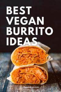 best vegan burrito recipes pinterest