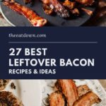 best bacon recipes ideas