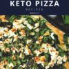 11 Best Keto Pizza Recipes