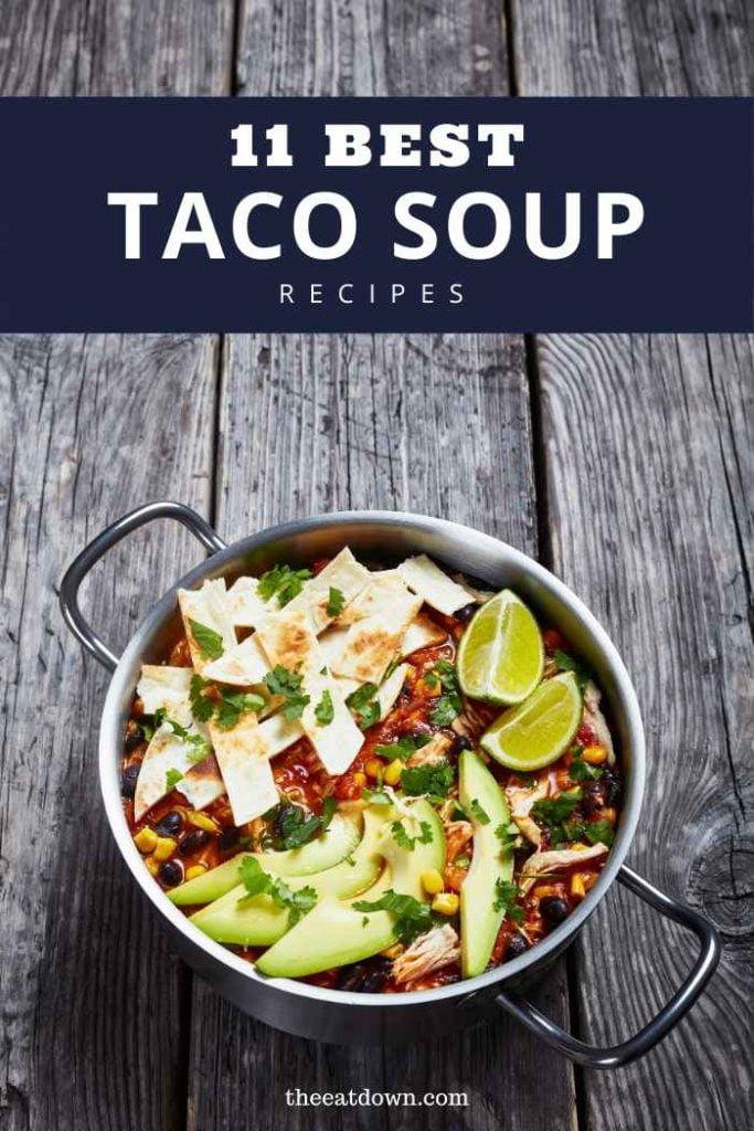 Best Taco Soup Recipes