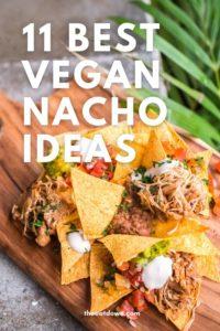 best vegan nacho recipe ideas pinterest
